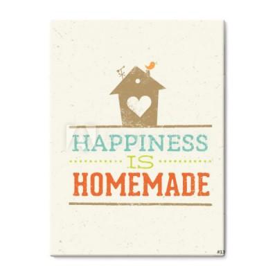 Obraz Na Płótnie Szczęście To Domowe Cytaty Cudacki Dom